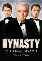 Cover image for Dynasty. Season 9, Vol. 2 [videorecording DVD] : the final season