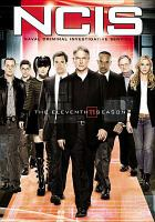 Cover image for NCIS. Season 11, Complete [videorecording DVD] : Naval Criminal Investigative Service