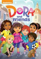 Cover image for Dora and friends [videorecording DVD]