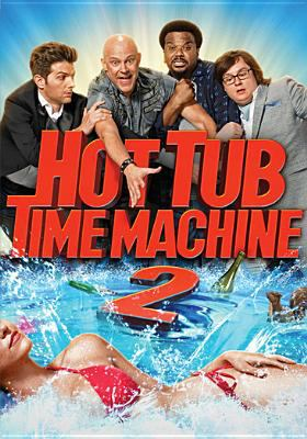 Cover image for Hot tub time machine 2 [videorecording DVD]
