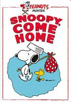 Cover image for Snoopy, come home [videorecording DVD]