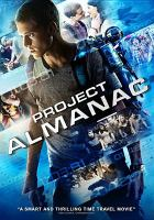 Cover image for Project almanac [videorecording DVD]