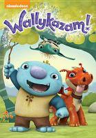 Cover image for Wallykazam! [videorecording DVD].