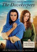 Cover image for The dovekeepers [videorecording DVD]