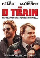Cover image for The D train [videorecording DVD]