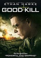 Cover image for Good kill [videorecording DVD]
