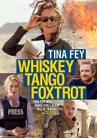 Cover image for Whiskey tango foxtrot [videorecording DVD]