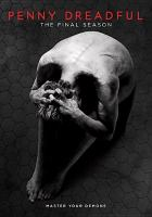 Cover image for Penny dreadful. Season 3, Final [videorecording DVD]