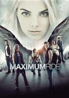 Cover image for Maximum ride [videorecording DVD].