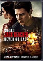 Cover image for Jack Reacher. Never go back [videorecording DVD]