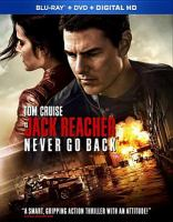Cover image for Jack Reacher. Never go back [videorecording Blu-ray]