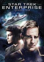 Cover image for Star Trek Enterprise. Season 1, Complete [videorecording DVD].