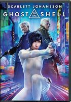 Cover image for Ghost in the shell [videorecording DVD] (Scarlett Johansson version)