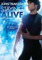 Cover image for Staying alive [videorecording DVD]