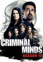 Cover image for Criminal minds. Season 12, Complete [videorecording DVD]