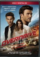 Cover image for Overdrive [videorecording DVD]