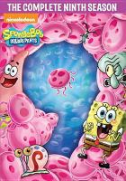 Cover image for SpongeBob SquarePants. Season 9, Complete [videorecording DVD]