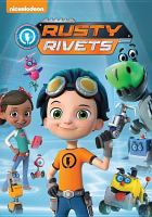 Cover image for Rusty Rivets [videorecording DVD] : Combine it and design it