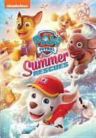 Cover image for PAW Patrol [videorecording DVD] : Summer rescues