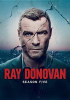 Cover image for Ray Donovan. Season 5, Complete [videorecording DVD]