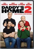Cover image for Daddy's home 2 [videorecording DVD]