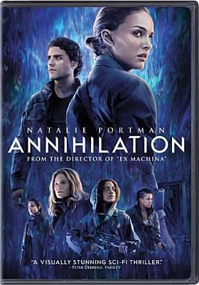 Cover image for Annihilation [videorecording DVD]