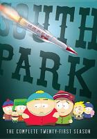 Cover image for South Park. Season 21, Complete [videorecording DVD]