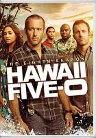 Cover image for Hawaii Five-0. Season 08, Complete [videorecording DVD].