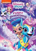 Cover image for Shimmer and Shine [videorecording DVD] : Flight of the Zahracorns