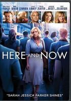Cover image for Here and now [videorecording DVD]