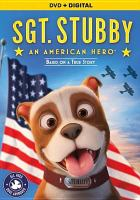 Cover image for Sgt. Stubby : an American hero [videorecording DVD]