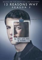 Cover image for 13 reasons why. Season 2, Complete [videorecording DVD]
