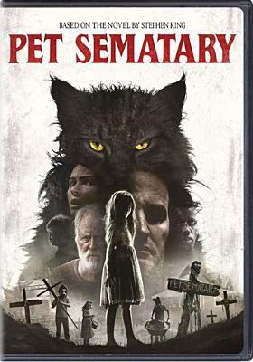 Cover image for Pet sematary [videorecording DVD] (Jason Clarke version)