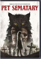 Cover image for Pet sematary [videorecording DVD] (Jason Clarke version)
