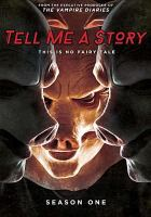 Cover image for Tell me a story. Season 1, Complete [videorecording DVD] : This is no fairy tale.