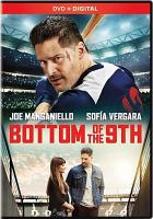 Cover image for Bottom of the 9th [videorecording DVD]