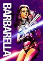 Imagen de portada para Barbarella [videorecording DVD]
