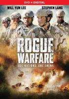 Imagen de portada para Rogue warfare [videorecording DVD]