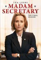 Cover image for Madam Secretary. Season 6, Complete and Final [videorecording DVD].