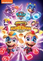 Cover image for PAW Patrol [videorecording DVD] : Mighty pups super paws