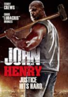 Cover image for John Henry [videorecording DVD] (Terry Crews version)