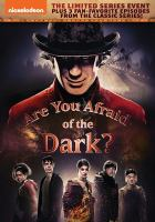 Cover image for Are you afraid of the dark? [videorecording DVD] (Lyliana Wray version)