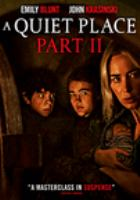 Cover image for A quiet place. Part II [videorecording DVD]
