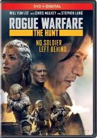 Cover image for Rogue warfare. the hunt [videorecording DVD]
