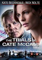 Cover image for The trials of Cate McCall [videorecording DVD]