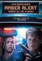 Cover image for Amber alert terror on the highway