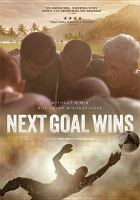 Cover image for Next goal wins [videorecording DVD] : Without a win but never without hope