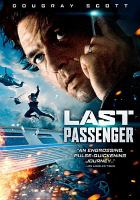 Cover image for Last passenger [videorecording DVD]