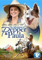 Cover image for The adventures of Pepper & Paula [videorecording DVD]