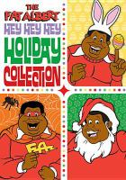 Cover image for The Fat Albert hey hey hey holiday collection [videorecording DVD].